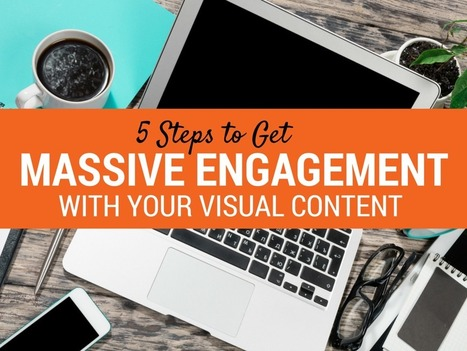 How to Get Massive Engagement With Your Visual Content via @Ivo_64 | AtDotCom Social media | Scoop.it