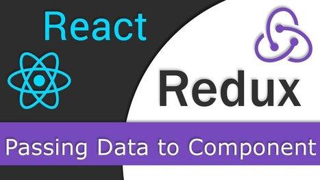 React JS / Redux Tutorial – 8 – Passing Data to Component | Bazaar | Scoop.it