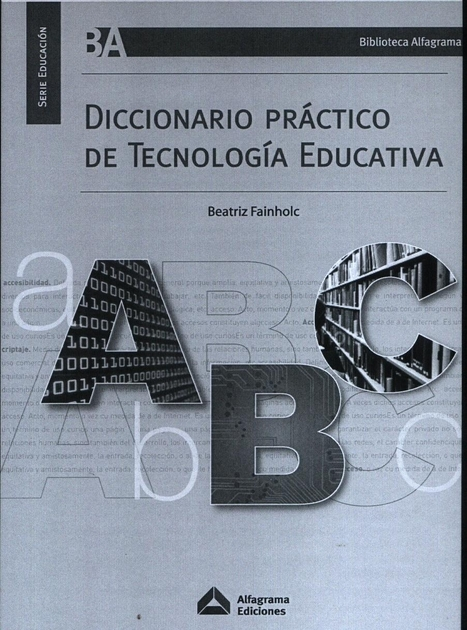 Diccionario de Tecnología Educativa | Tecnología Educativa | Scoop.it