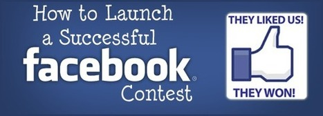 How to Launch a Successful Facebook Contest | Sizzlin' News | Scoop.it