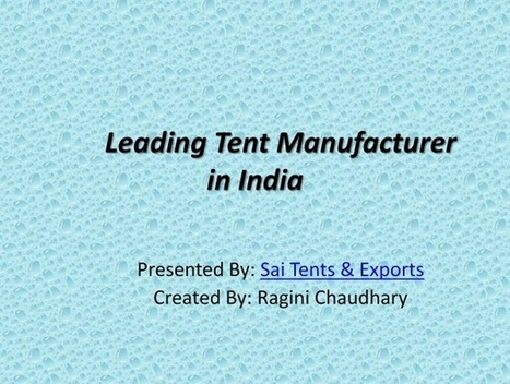 Leading Tent Manufacturer in India | Tent Exporters | Scoop.it