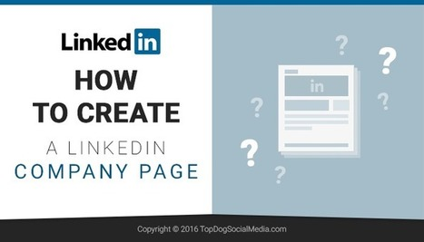 How to Create a LinkedIn Company Page | Simply Social Media | Scoop.it