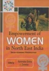 Empowerment of Women in North East India (Hardcover) | arpita2960 | Scoop.it