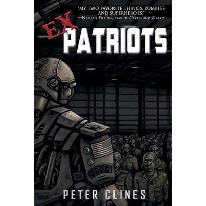 Ex-Patriots (Ex-Heroes, #2)   Ex-Heroes by Peter Cline Independent Reading #2   Scoop.it