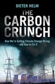 "NEW BOOK: Dieter Helm, ""The Carbon Crunch"", Yale University Press 