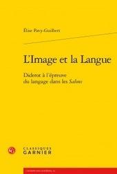 Vient de paraître   L'image et la langue. Diderot à l'épreuve du langage dans les Salons, par Élise Pavy-Guilbert   LETTRES ET SCIENCES SOCIALES   Scoop.it