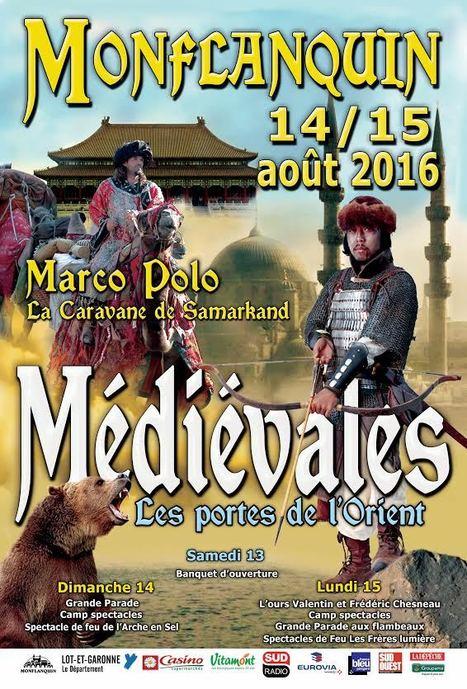 Dimanche 14 et lundi 15 août, à Monflanquin : Journées Médiévales | Vos Sorties en Coeur de Bastides | Scoop.it