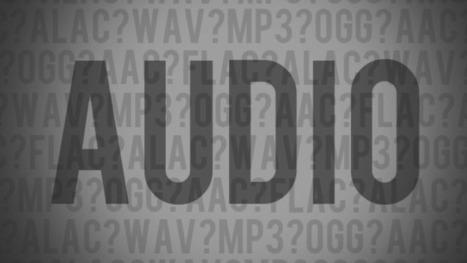 ¿Cual es la diferencia entre los distintos formatos de audio, y cual debería elegir? | Informática 4º ESO | Scoop.it