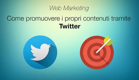 Web marketing: Come promuovere i contenuti con Twitter   Come fare blogging   Scoop.it