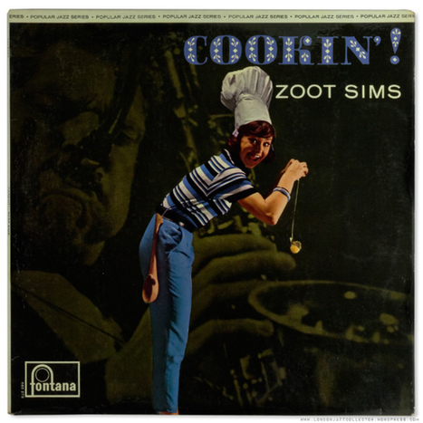 Zoot Sims at Ronnie Scott's: Cookin' (1961) Fontana | Jazz Plus | Scoop.it