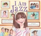 I Am Jazz  by Jazz Jennings and Jessica Herthel | Mixed American Life | Scoop.it
