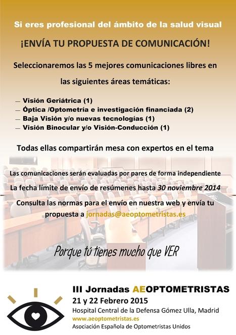 Convocatoria comunicación libre en las III Jornadas AEOPTOMETRISTAS, 2015 | Óptica | Scoop.it