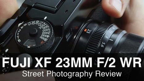 Fuji 23mm f2 Street Photography Review - Great Little Lens! - StreetShootr | Fuji X files | Scoop.it
