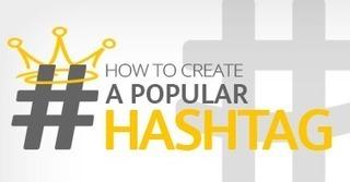5 tips pour créer un Hashtag populaire | Social Media Marketing | Scoop.it