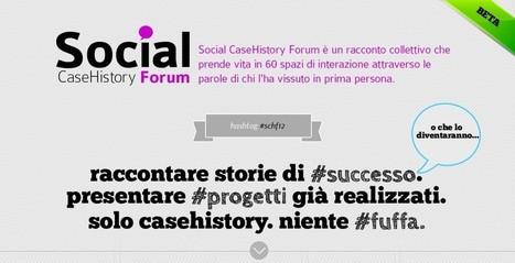 Social CaseHistory Forum | Social Media Italy | Scoop.it