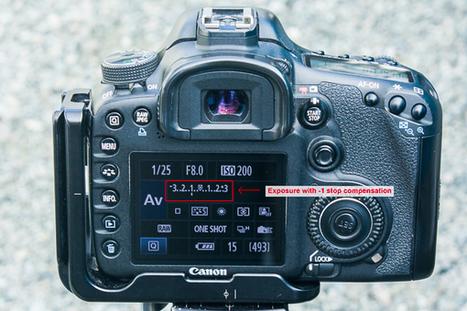 3 Ways to Guarantee Good Exposures | Photography Lover | Scoop.it