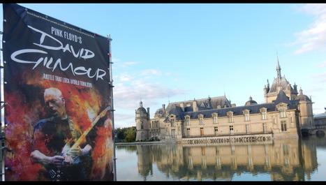 """CHANTILLY David Gilmour a ébloui le parc du château   Office de Tourisme """"Roissy, Clé de France""""   Scoop.it"""