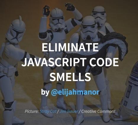 JavaScript Code Smells | Arik on WebDev and Design | Scoop.it