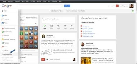 Comunidades de Google+: simples trucos de configuración | tecnologías sociales | Scoop.it