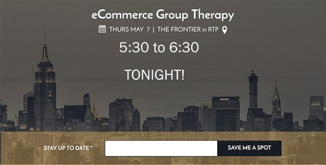 Ecommerce Group Therapy in RTP Tonight! | Ecom Revolution | Scoop.it
