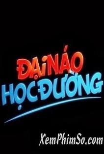 Phim Đại Náo Học Đường | 2013 | Xem phim Full HD | Scoop.it
