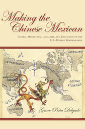 Making the Chinese Mexican: Global Migration, Localism, and Exclusion in the U.S.-Mexico Borderlands | Mixed American Life | Scoop.it
