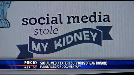 Tweet about kidney donation changes Arizona woman's life | Social Media Stole My Kidney | Scoop.it