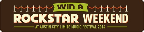 Win A Rockstar Weekend At Austin City Limits | Rockstar Research | Scoop.it