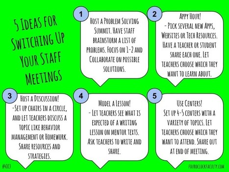 5 Ideas for Switching Up Your Staff Meetings | Cool Edubytes for Teachers! | Scoop.it
