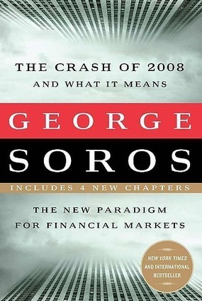 Soros Examines the Causes of the World Financial Meltdown | The Economy: Past, Present and Future | Scoop.it