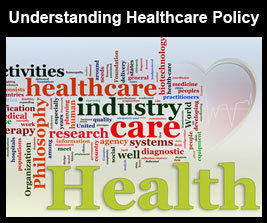 Understanding Healthcare Policy in America Online Course | Health Studies Updates | Scoop.it