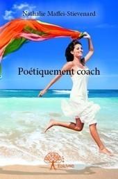 Poétiquement coach | Aphrocalys | Scoop.it