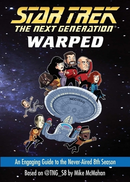 Book Review: Star Trek: The Next Generation: Warped by Mike McMahan | Books Related | Scoop.it