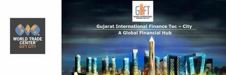 WTC Gift City, WTC Gift City Gujarat, Gift City Gujarat   WTC Noida   Scoop.it