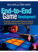 End-to-End Game Development: Creating Independent Serious Games and Simulations from Start to Finish – Nick Iuppa; Terry Borst download, read, buy online | e-Books | Clinical Simulation | Scoop.it