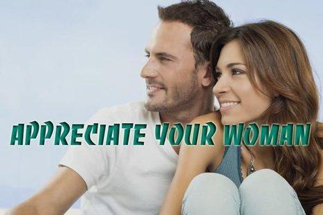 How to appreciate a woman – 8 ways men can do | WikiYeah | Scoop.it