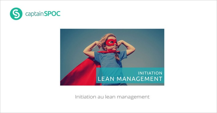 [Today] SPOC Initiation au lean management | MOOC Francophone | Scoop.it