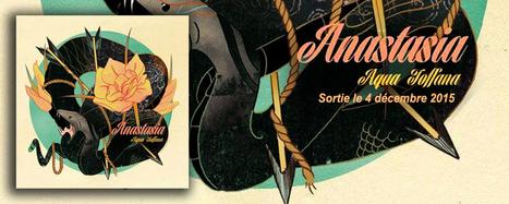 Anastasia Nouvel Album Aqua Toffana - Radio Rempart | #13 Music management | Scoop.it