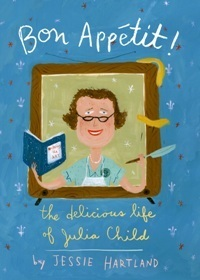 Two Picture Books Celebrate the Life of Julia Child in Time for Her 100th Birthday | LibraryLinks LiensBiblio | Scoop.it