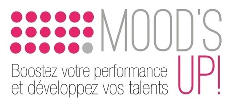 Un coach pour booster vos talents : Mood's UP ! | Liens utiles | Scoop.it