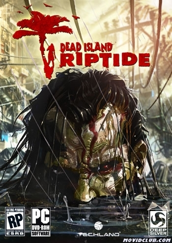 MOVID CLUB: DEAD ISLAND : RIPTIDE [ 2.5 GB BLACKBOX & 4.85 GB SKIDROW VERSION ] - DIRECT LINK | PC GAMES free | Scoop.it