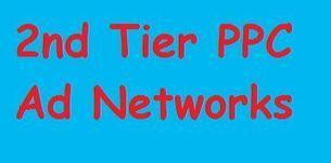 Should You Use 2nd Tier PPC Ad Networks?   How to Webmaster Tutorials   Scoop.it