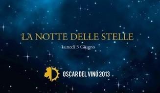 Percorsi di Vino: Gli Oscar del Vino 2013 sono l'inno alla Prima Repubblica enologica | di Cotte e di Crude | Scoop.it
