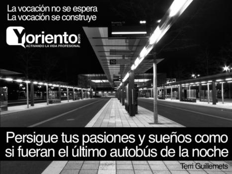 Cómo encontrar tu pasión | #TuitOrienta | Scoop.it
