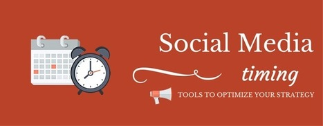 How To Find The Perfect Time To Publish On Social Media: 5 Powerful Tools | Take Your Social Media to the Next Level | Scoop.it