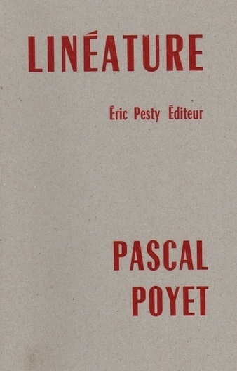 Linéature de Pascal Poyet, par Anne Malaprade | Poezibao | Scoop.it
