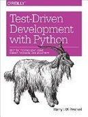 Test-Driven Development with Python - PDF Free Download - Fox eBook | knjige-by-armin-m-kardovic | Scoop.it