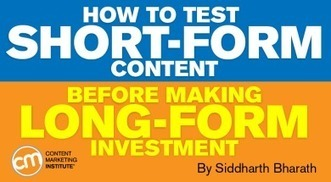 How to Test Short-Form Content Before Making Long-Form Investment | Social Media in Manufacturing Today | Scoop.it