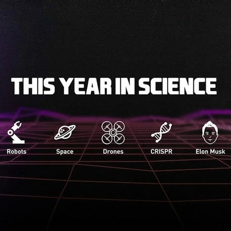 This Year in Science | Futurism | Design to Humanise | Scoop.it