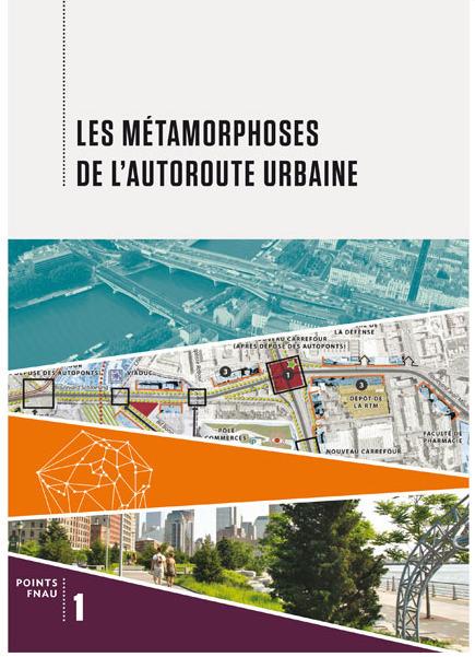 Les MÉTAMORPHOSES de l'autoroute urbaine - Millenaire3   Faire Territoire   Scoop.it